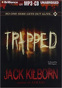 Trapped - Phil Gigante, Jack Kilborn