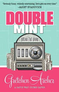 Double Mint - Gretchen Archer