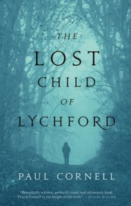 The Lost Child of Lychford (Witches of Lychford) - Paul Cornell