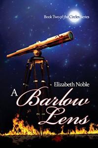A Barlow Lens (Circles Book 2) - Elizabeth Noble