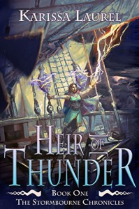 Heir of Thunder (Stormbourne Chronicles Book 1) - Sue Fairchild, Karissa Laurel