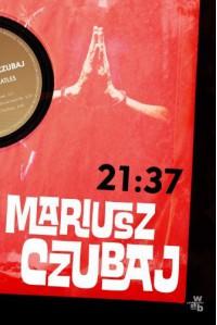 """21:37"" - Mariusz Czubaj"