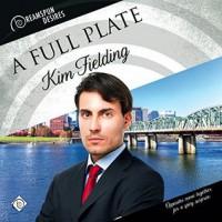 A Full Plate - Kim Fielding, Kenneth Grahame