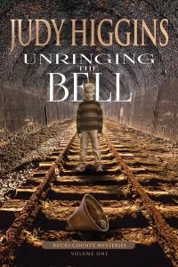 Unringing the Bell  - Judy Higgins