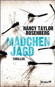 Mädchenjagd: Thriller - Nancy Taylor Rosenberg, Maria Hochsieder