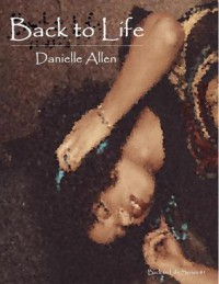 Back to Life - Danielle Allen