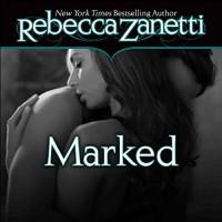 Marked - Rebecca Zanetti, Karen White