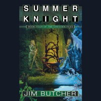 Summer Knight: The Dresden Files, Book 4 - Jim Butcher, James Marsters