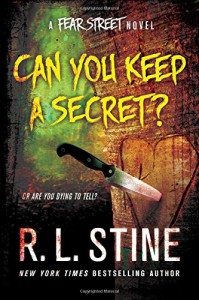 Can You Keep a Secret?: A Fear Street Novel - R. L. Stine