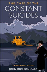 The Case of the Constant Suicides - John Dickson Carr