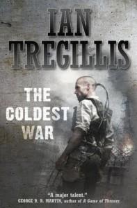 The Coldest War  - Ian Tregillis