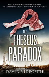 THE THESEUS PARADOX: The stunning breakthrough thriller based on real events, from the Scotland Yard detective turned author. - David Videcette