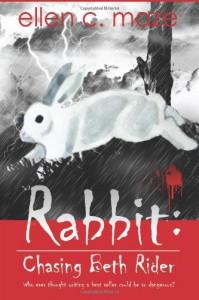 Rabbit: Chasing Beth Rider - Ellen C. Maze