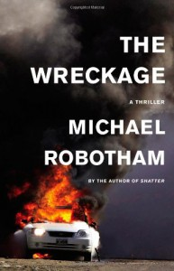 The Wreckage - Michael Robotham