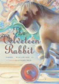 The Velveteen Rabbit - Margery Williams, Monique Felix