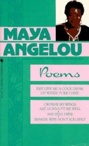 Poems - Maya Angelou