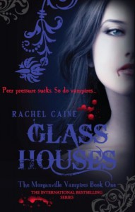 Glass Houses  - Rachel Caine