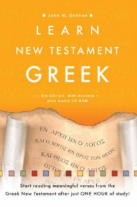 Learn New Testament Greek, with Audio CD-Rom - John H. Dobson
