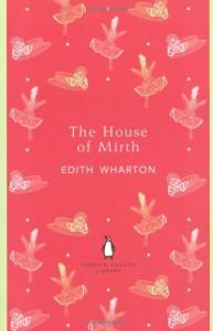 The House of Mirth - Edith Wharton, Hermione Lee