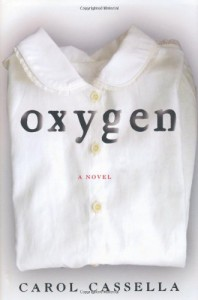 Oxygen - Carol Cassella
