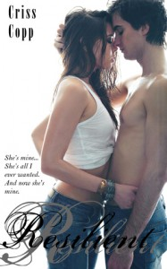 Resilient (A Pretty Pill, #3) - Criss Copp
