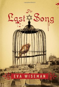 The Last Song - Eva Wiseman