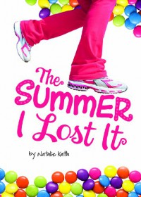 The Summer I Lost It - Natalie Kath