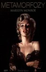 Metamorfozy Marilyn Monroe - David Wills