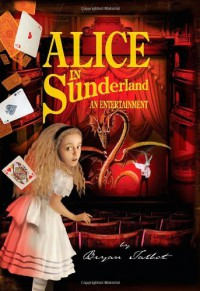 Alice in Sunderland - Bryan Talbot, A.N. Other