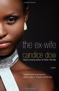 The Ex-Wife - Candice Dow