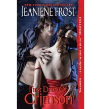 First Drop of Crimson - Jeaniene Frost
