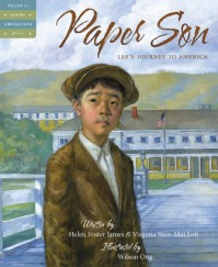 Paper Son: Lee's Journey to America (Tales of Young Americans) - Helen Foster James, Virginia Shin-Mui Loh (Hagan)