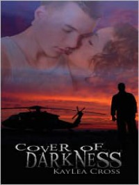 Cover of Darkness - Kaylea Cross