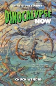 Dinocalypse Now - Chuck Wendig