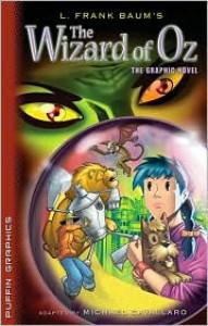 The Wizard of Oz - Mike Cavallaro, L. Frank Baum