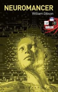 Neuromancer  - William Gibson, Gonca Gülbey