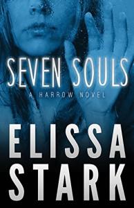 Seven Souls: Harrow, Book 1 (Volume 1) - Elissa Stark