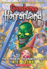 The Scream Of The Haunted Mask - R.L. Stine