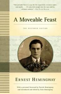 A Moveable Feast: The Restored Edition - Sean Hemingway, Patrick Hemingway, Seán Hemingway, Ernest Hemingway