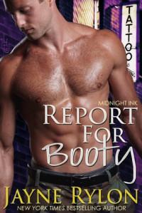 Report for Booty - Jayne Rylon