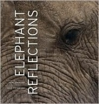 Elephant Reflections - Karl Ammann (Photographer),  Dale Peterson
