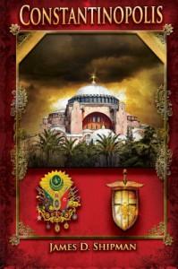 Constantinopolis - James D. Shipman