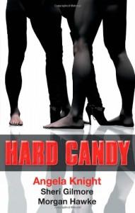 Hard Candy - Angela Knight, Sheri Gilmore, Morgan Hawke