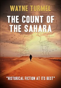 The Count Of The Sahara - Wayne Turmel
