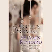 Gabriel's Promise - Sylvain Reynard