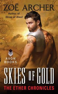 Skies of Gold: The Ether Chronicles - Zoe Archer