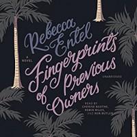 Fingerprints Of Previous Owners - Rebecca Entel, Ron Butler, Cherise Boothe, Robin Miles