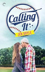 Calling It - Jen Doyle