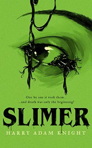 Slimer - John Brosnan, Phil Kettle, Harry Adam Knight