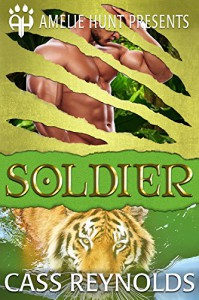 Soldier (Emerald Isle Tigers Book 2) - Cass Reynolds, Amelie Hunt